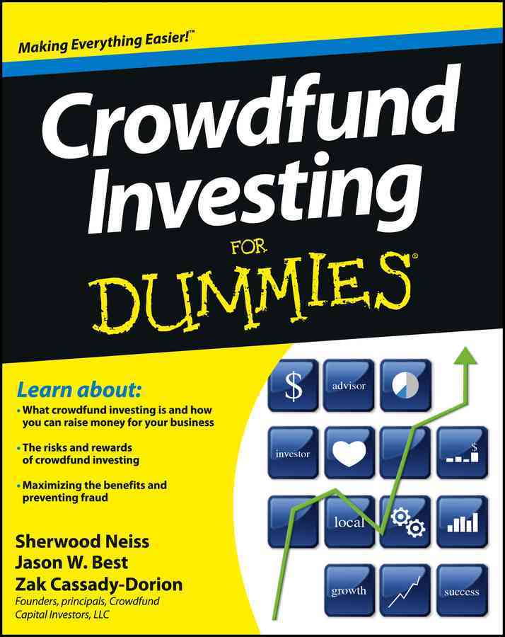 Crowdfund Investing for Dummies By Neiss, Sherwood/ Best, Jason W./ Cassady-dorion, Zak