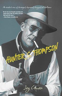 Hunter Thompson By Cowan, Jay