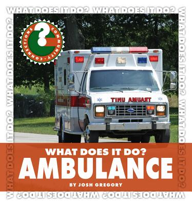 Ambulance By Gregory, Josh